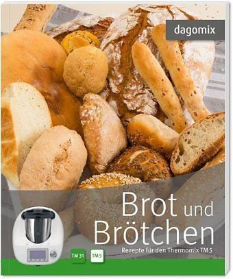 Broschiertes Buch »dagomix. Brot und Brötchen Rezepte für den...«