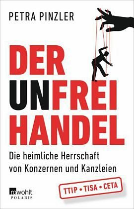 Broschiertes Buch »Der Unfreihandel«