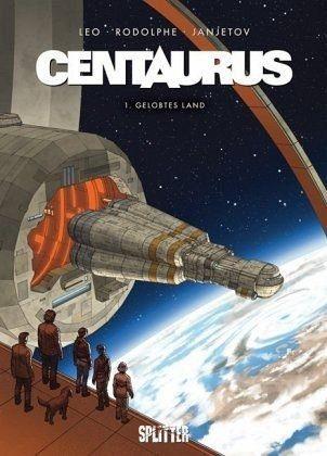 Gebundenes Buch »Centaurus 1: Gelobtes Land«
