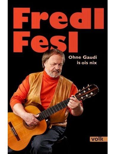 Gebundenes Buch »Fredl Fesl«