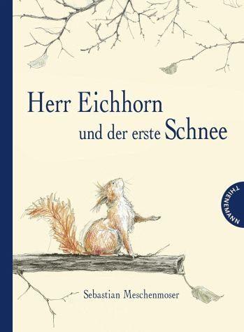 Gebundenes Buch »Herr Eichhorn und der erste Schnee«