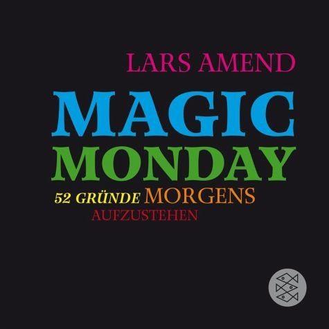 Broschiertes Buch »Magic Monday - 52 Gründe morgens aufzustehen«
