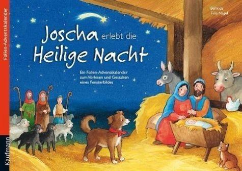 Kalender »Joscha erlebt die Heilige Nacht«