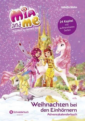 Gebundenes Buch »Mia and me - Weihnachten bei den Einhörnern«
