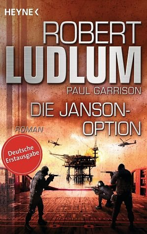 Broschiertes Buch »Die Janson-Option / Paul Janson Bd.3«