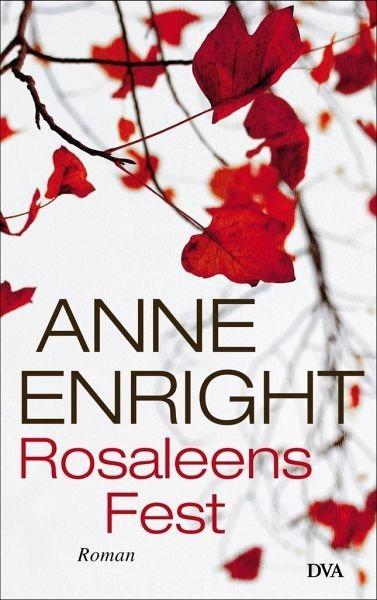 Gebundenes Buch »Rosaleens Fest«