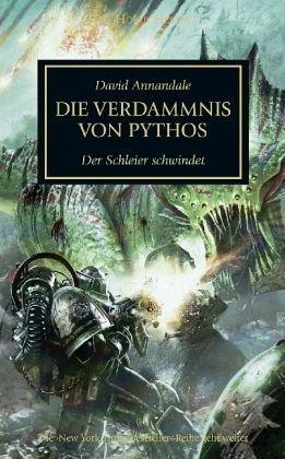 Broschiertes Buch »Die Verdammnis von Pythos / Horus Heresy Bd.30«