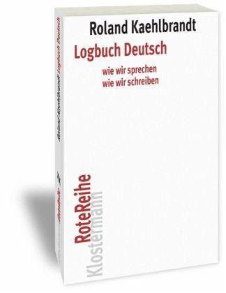 Broschiertes Buch »Logbuch Deutsch«