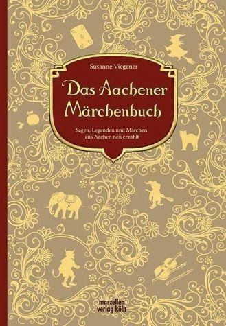 Gebundenes Buch »Das Aachener Märchenbuch«