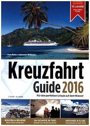 Broschiertes Buch »Kreuzfahrt Guide 2016«