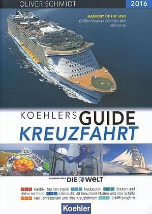 Broschiertes Buch »KOEHLERS GUIDE KREUZFAHRT 2016«