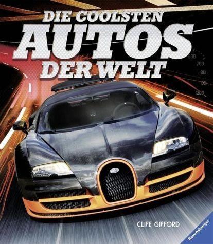 Gebundenes Buch »Die coolsten Autos der Welt«