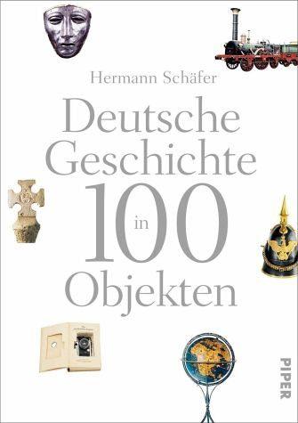 Gebundenes Buch »Deutsche Geschichte in 100 Objekten«