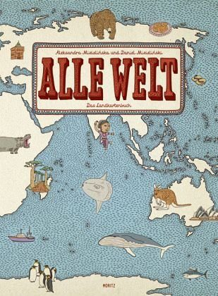 Gebundenes Buch »Alle Welt. Das Landkartenbuch«