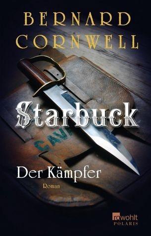 Broschiertes Buch »Der Kämpfer / Starbuck Bd.4«