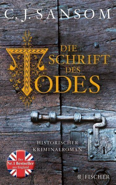 Broschiertes Buch »Die Schrift des Todes / Matthew Shardlake Bd.6«