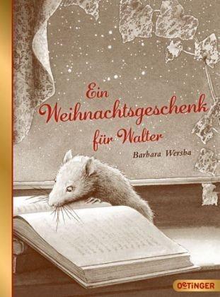 Broschiertes Buch »Ein Weihnachtsgeschenk für Walter«