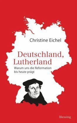 Gebundenes Buch »Deutschland, Lutherland«