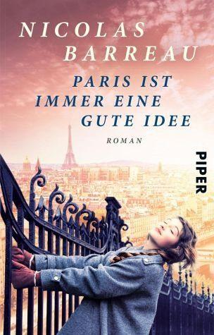 Broschiertes Buch »Paris ist immer eine gute Idee«