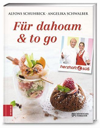 Gebundenes Buch »Herzhaft & süß - Für dahoam & to go«