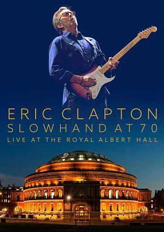 DVD »Slowhand At 70 - Live At The Royal Albert Hall«