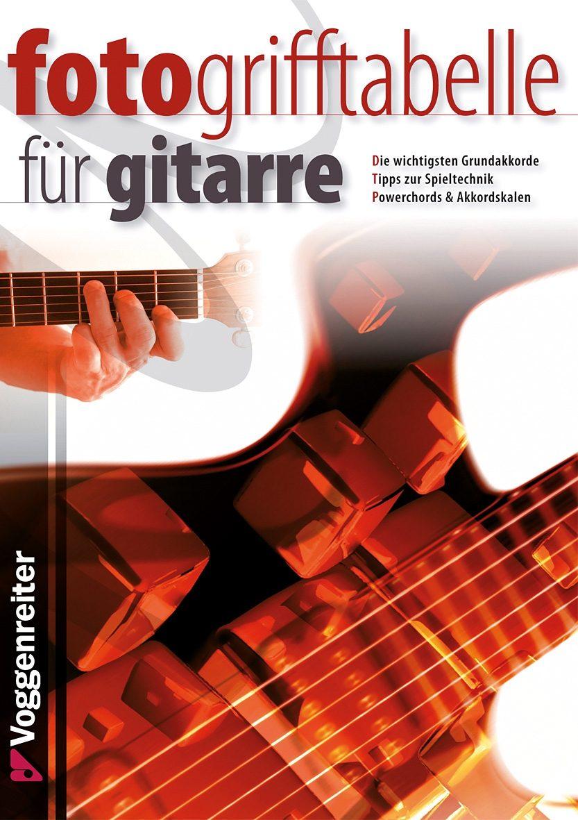 Voggenreiter Musik Tabellenbuch, »Fotogrifftabelle für Gitarre«
