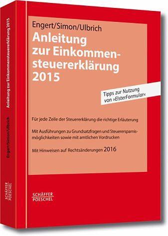 Broschiertes Buch »Anleitung zur Einkommensteuererklärung 2015«