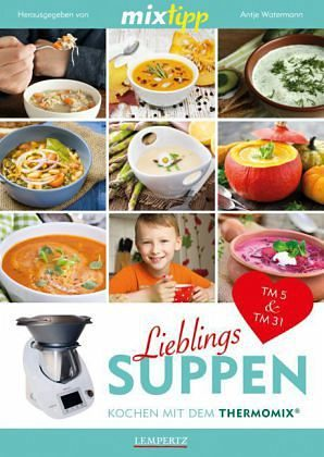 Broschiertes Buch »mixtipp: Lieblings-Suppen«