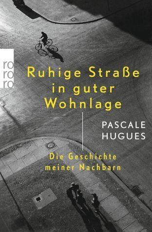 Broschiertes Buch »Ruhige Straße in guter Wohnlage«