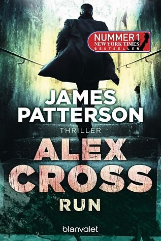 Broschiertes Buch »Run / Alex Cross Bd.19«