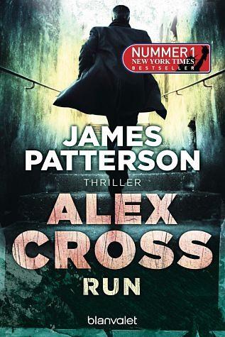 Broschiertes Buch »Run / Alex Cross Bd.19«