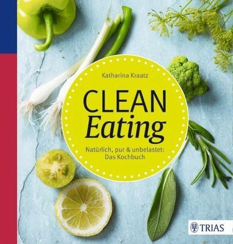Broschiertes Buch »Clean Eating«