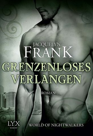 Broschiertes Buch »Grenzenloses Verlangen / World of Nightwalkers...«