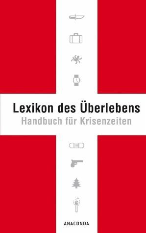 Gebundenes Buch »Lexikon des Überlebens«