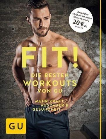 Broschiertes Buch »Fit! Die besten Workouts von GU«