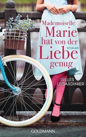 Broschiertes Buch »Mademoiselle Marie hat von der Liebe genug«
