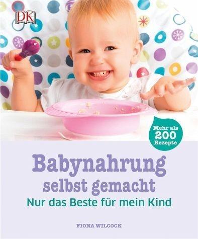 Gebundenes Buch »Babynahrung selbst gemacht«