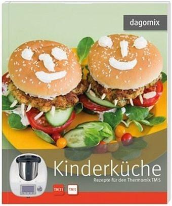 Broschiertes Buch »dagomix. Kinderküche Rezepte für den Thermomix...«