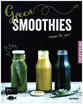 Gebundenes Buch »Green Smoothies - Power for you!«
