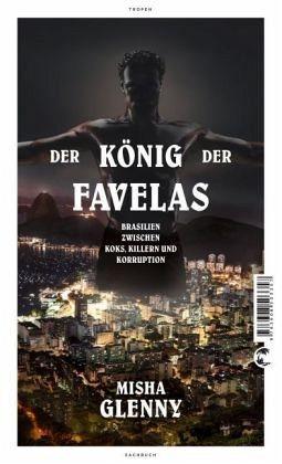 Gebundenes Buch »Der König der Favelas«