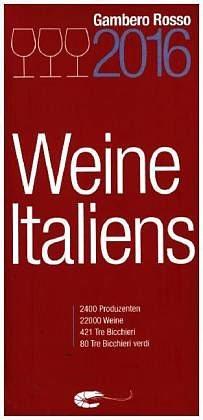 Broschiertes Buch »Weine Italiens 2016«