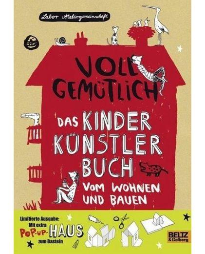Broschiertes Buch »Voll gemütlich. Das Kinder Künstlerbuch vom...«