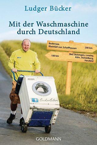 Broschiertes Buch »Mit der Waschmaschine durch Deutschland«