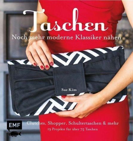Gebundenes Buch »Taschen - noch mehr moderne Klassiker nähen«