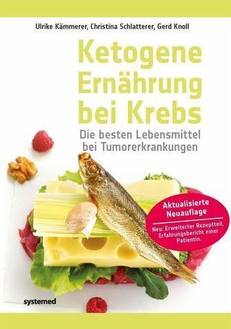 Broschiertes Buch »Ketogene Ernährung bei Krebs«