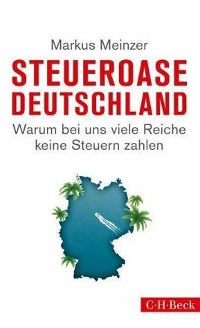 Broschiertes Buch »Steueroase Deutschland«