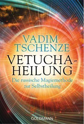 Broschiertes Buch »Vetucha-Heilung«