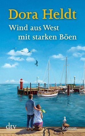 Broschiertes Buch »Wind aus West mit starken Böen«