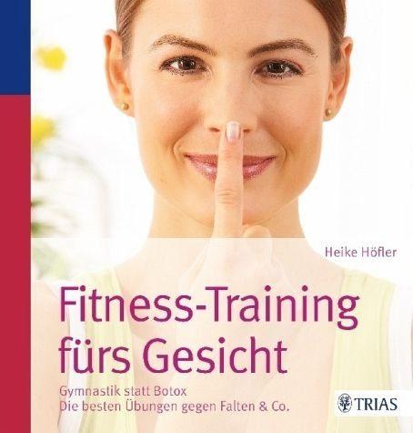 Broschiertes Buch »Fitness-Training fürs Gesicht«