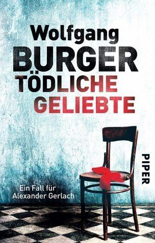 Broschiertes Buch »Tödliche Geliebte / Kripochef Alexander...«